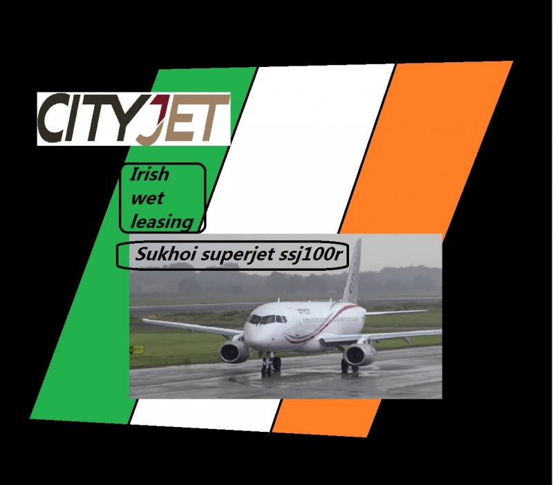 Irish city jet et Leasing sukhoi superjet ssj100r