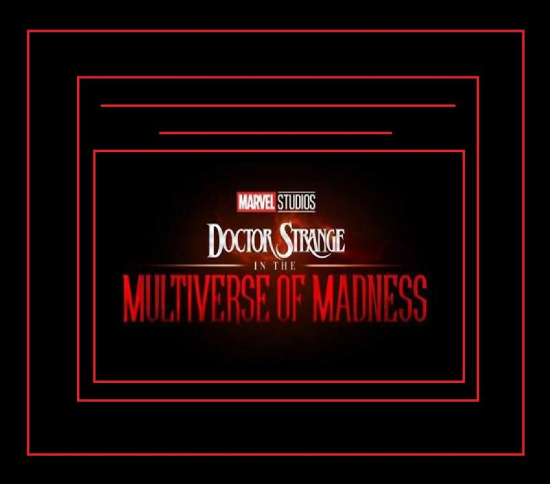 dr strange the multiverse of madness