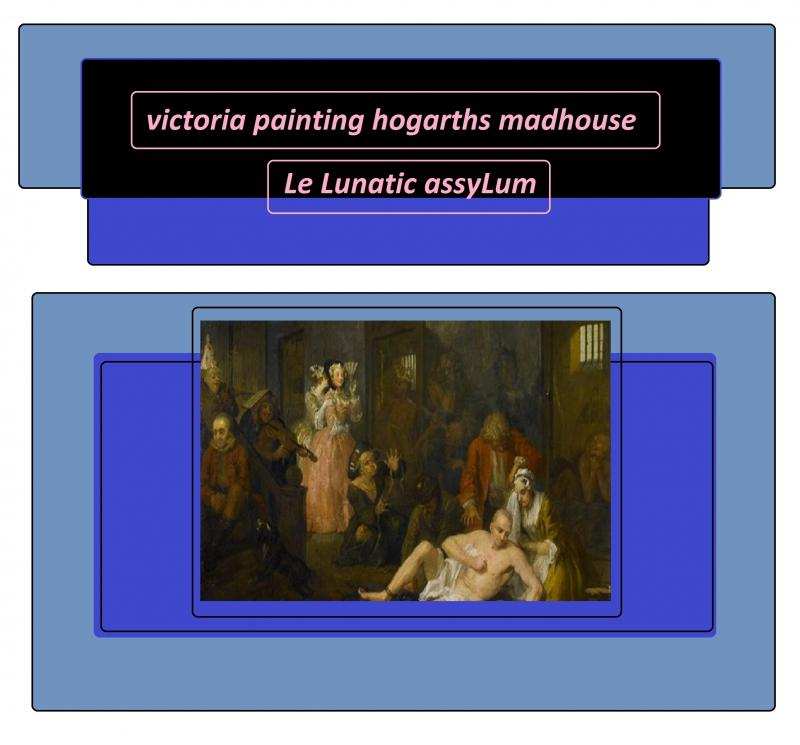 victoria painting hogarths madhouse 7865131